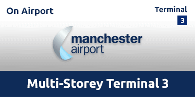 Manchester Airport T3 Parking >> Manchester Airport Short Stay T 3 Multi Storey Terminal 3 Parking