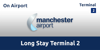 Manchester Airport Long Stay Terminal 2 MANL