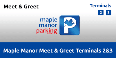 Maple Manor Meet & Greet Terminal 2 & 3 Heathrow Airport LHAI