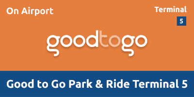 Good To Go Park & Ride Terminal 5 LHGB