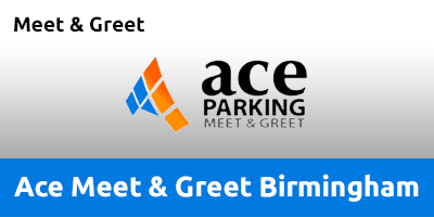 Ace Meet & Greet Birmingham Airport BHA2